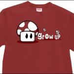 Grow Up T Shirt