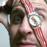 bacon watch on face