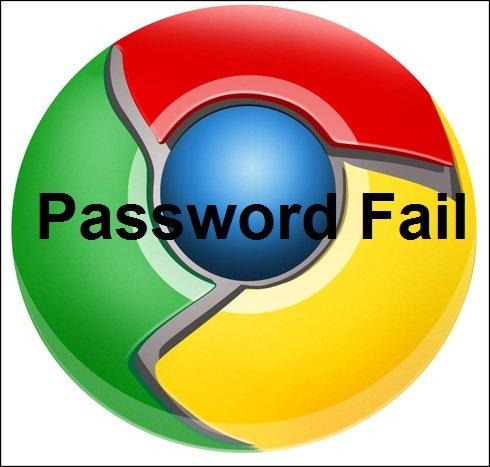 chrome password fail