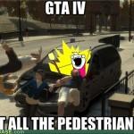 Hit all the pedestrians!