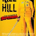Kill Bill Superbad