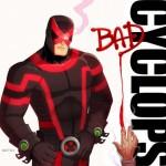 Cyclops Bad