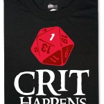 Crit Happens Shirt