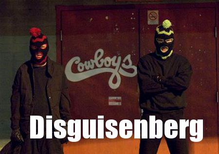 Disguisenberg
