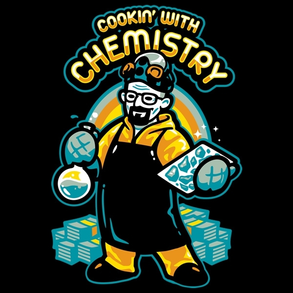 Breaking Bad Cooking With Chemistry Shirt