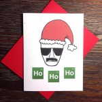 Breaking Bad Heisenberg 'Ho Ho Ho' Christmas Card