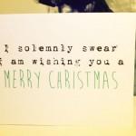 Harry Potter 'I Solemnly Swear' Christmas Card
