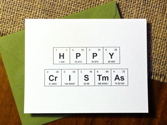 Periodic Table Chemistry 'HPPY CrISTmAs' Greeting Card