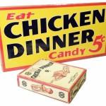 Chicken Dinner Candy Bar