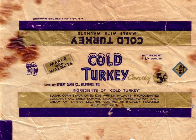 Cold Turkey Candy Bar
