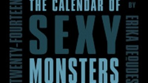 The Calendar of Sexy Monsters