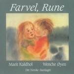 Goodbye, Rune by Marit Kaldhol