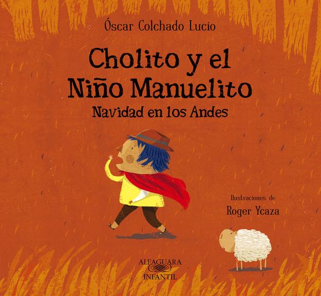 The Cholito Series by Oscar Colchado Lucio