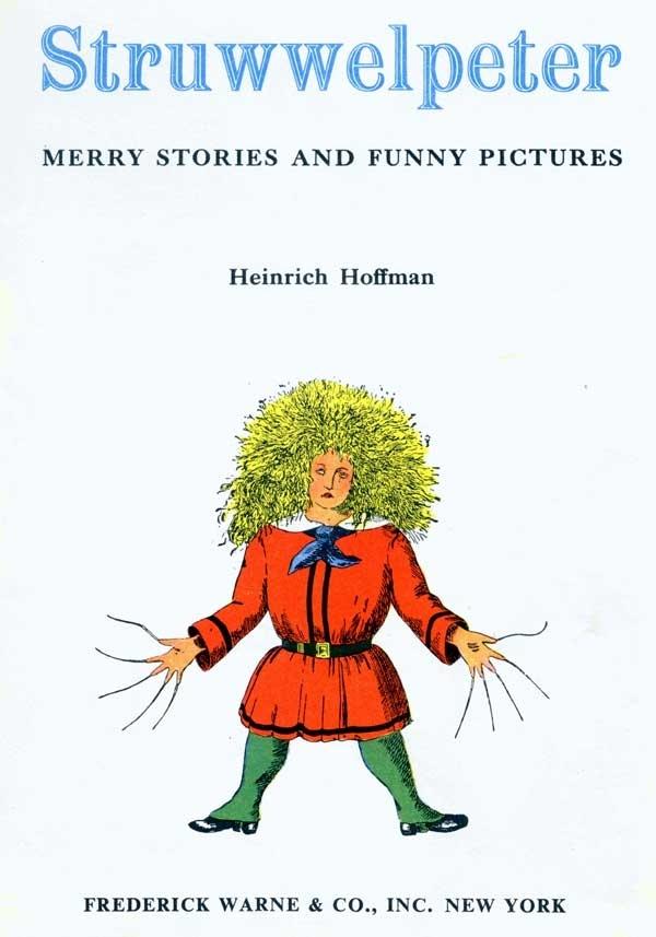 sruwwelpeter by Heinrich Hoffmann