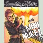 Mini Nukes Promotion