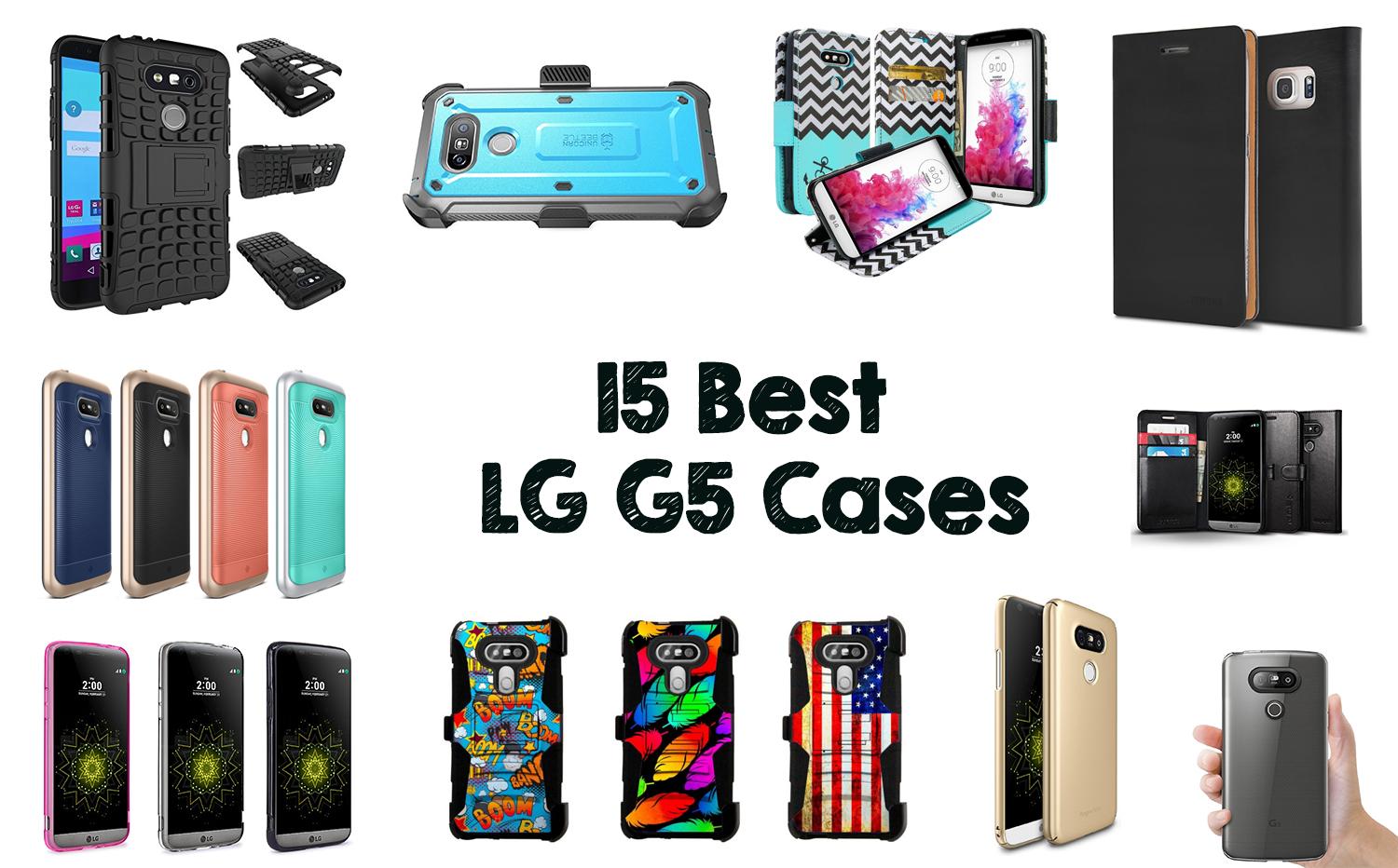 15 Best LG G5 Cases