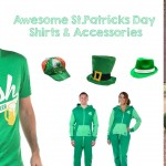 Awesome St.Patricks Day Shirts & Accessories