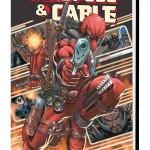 Deadpool & Cable Omnibus Comic