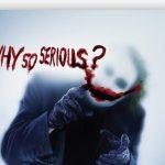 Dark Knight Why so Serious Joker Poster