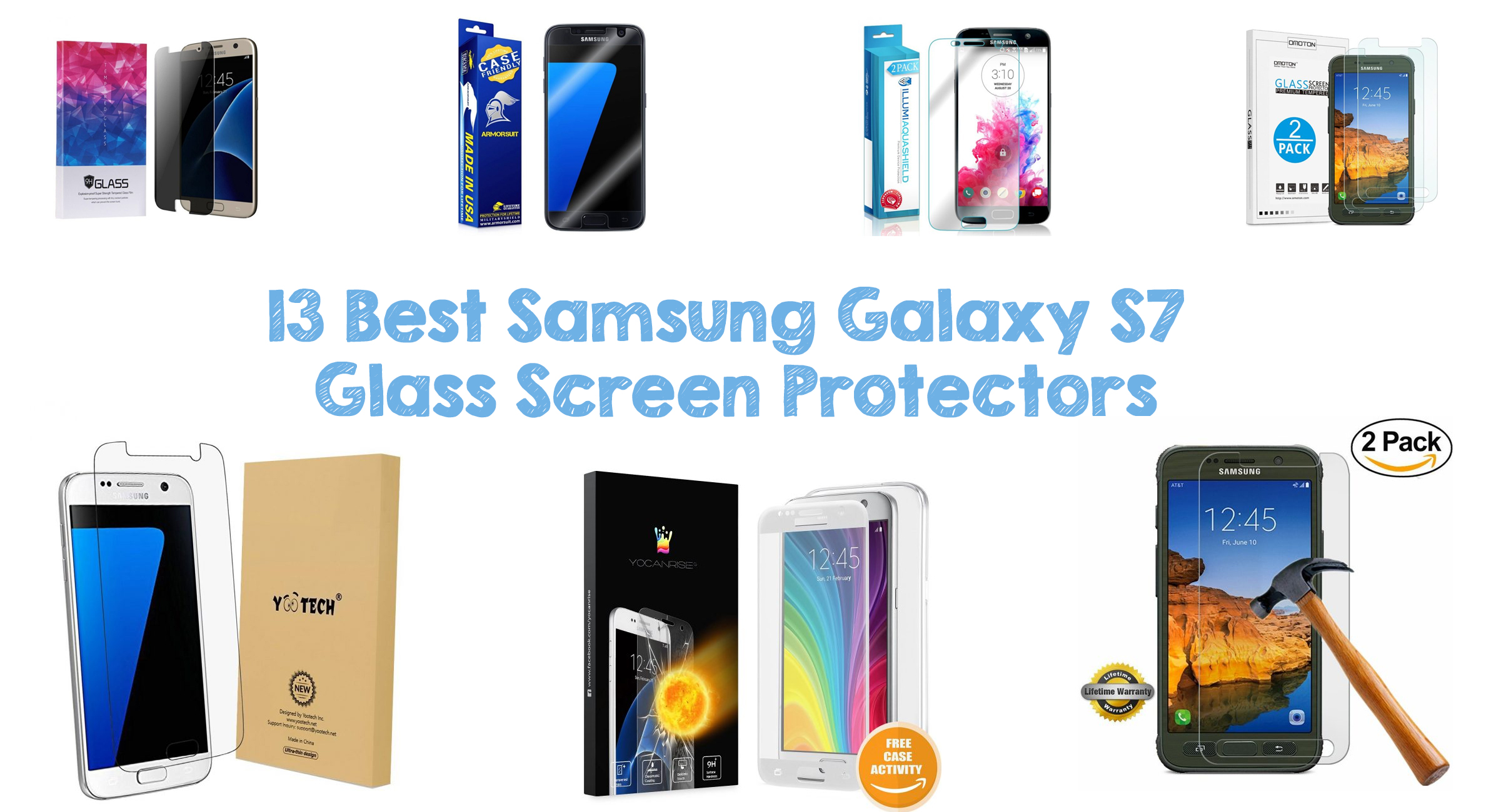 13 Best Samsung Galaxy S7 Glass Screen Protectors