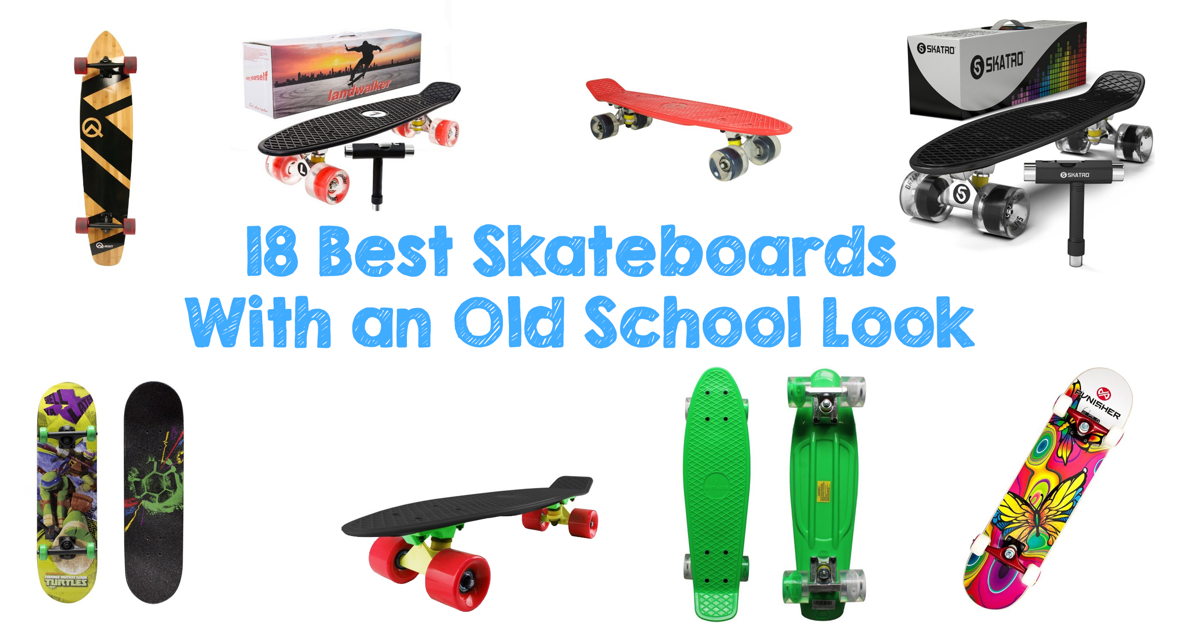 18 Best Skateboards With an Old School Look