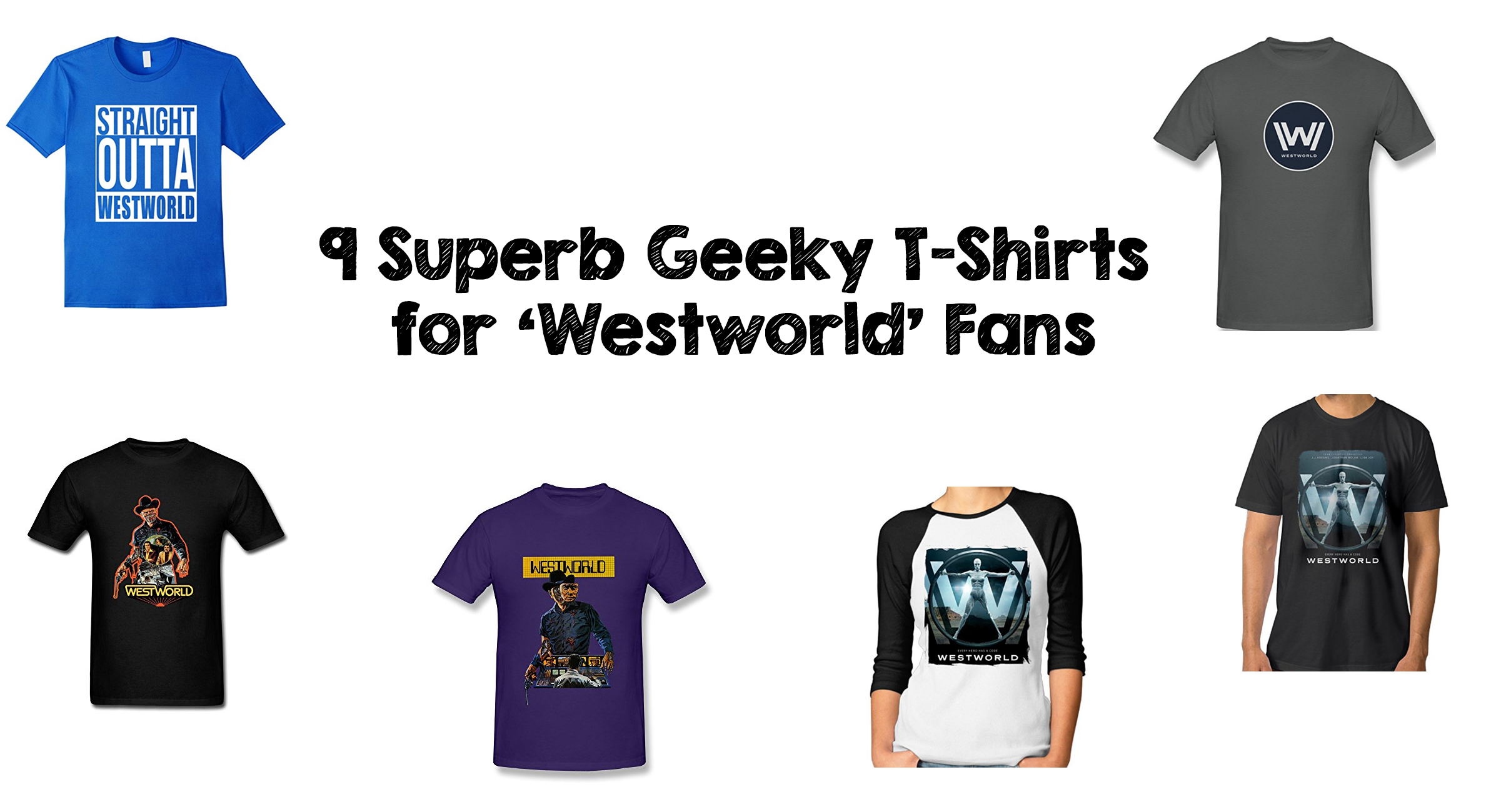 9 Superb Geeky T-Shirts for 'Westworld' Fans