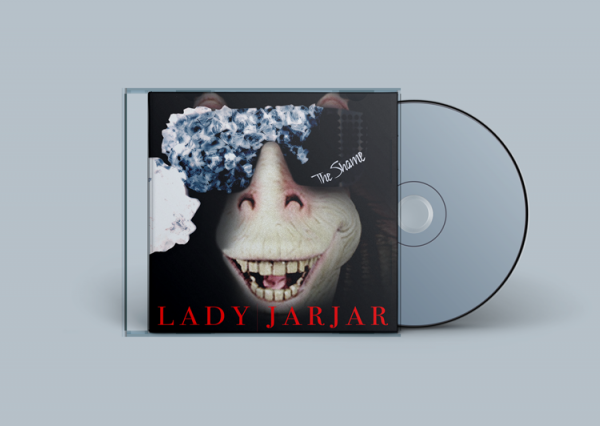 Lady JarJar - The Shame