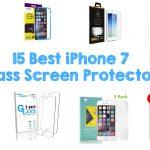 15 Best iPhone 7 Glass Screen Protectors