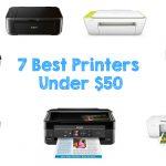 7 Best Printers Under $50