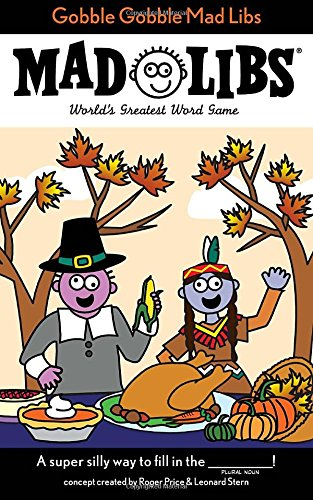 Gobble Gobble Mad Libs for Thanksgiving