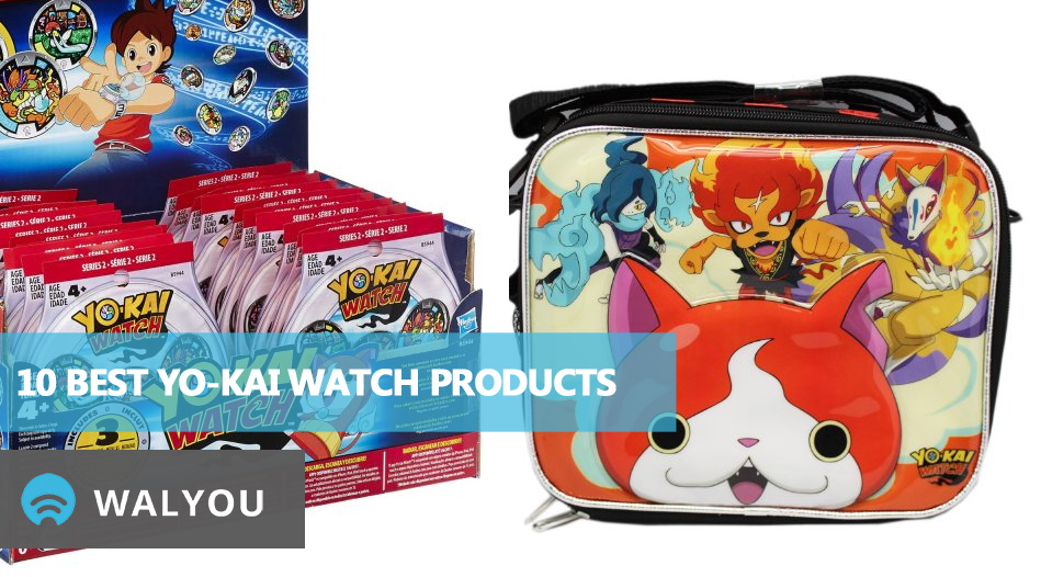 10-best-yo-kai-watch-products