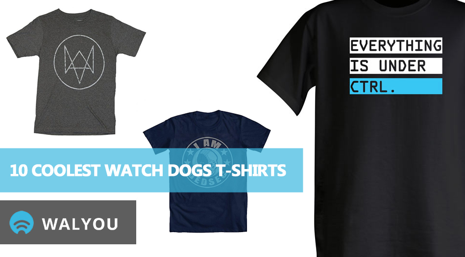 10-coolest-watch-dogs-t-shirts