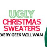 20-ugly-christmas-sweaters-every-geek-will-want