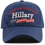 Hillary Clinton Ready for President Cap