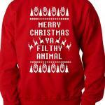 Merry Christmas You Filthy Animal Ugly Christmas Sweater