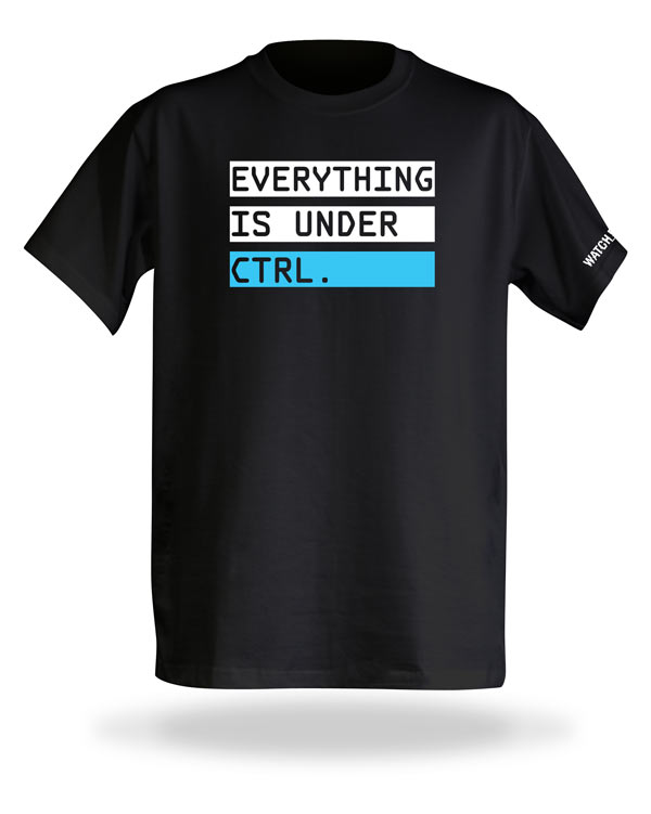 Watch Dogs Everything is under Ctrl T-Shirt
