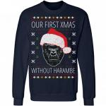 Our First Xmas Without Harambe Ugly Christmas Sweatshirt
