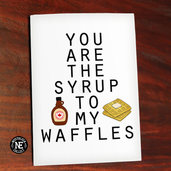 maple-syrup-and-waffles-funny-valentines-day-cards-2017