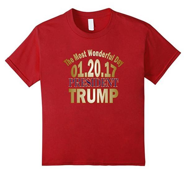 President Trump The Most Wonderful Day T-Shirt