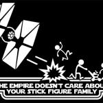 The Empire Doesn't Care About Your Stick Figure Family 2