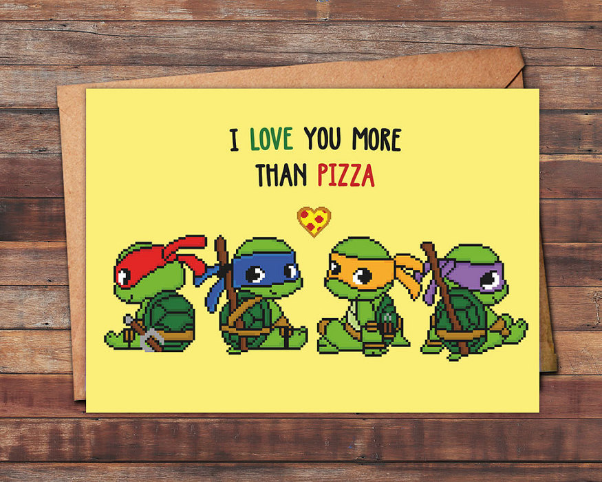 geeky-i-love-you-more-than-pizza-card-teenage-mutant-ninja-funny-valentines-day-cards-2017