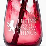 I Drink and I Know Things – Stemless Wine Glass