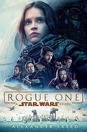 Rogue One A Star Wars Story Novelization