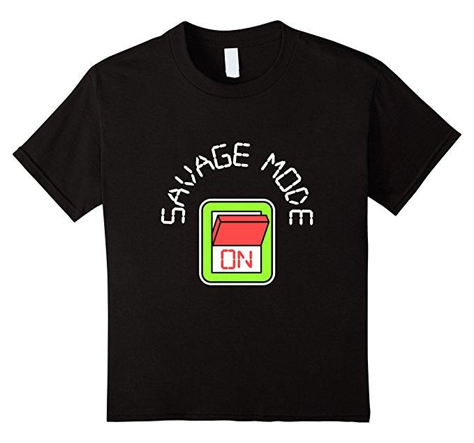 Savage Mode On Meme T-Shirt