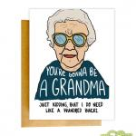 youre gonna be a grandmother mothers day card