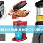 Cooking Has Never Been Easier- 10 Coolest Kitchen Gadgets
