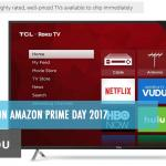 Best TV Deals on Amazon Prime Day 2017