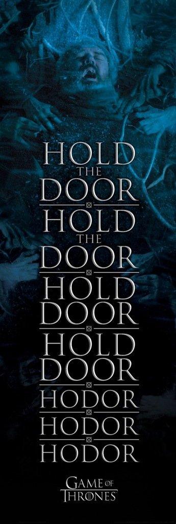 Game of Thrones Hold the Door Hodor Poster