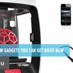 Stright from the Future – Best Cool & New Gadgets You Can Get Right Now