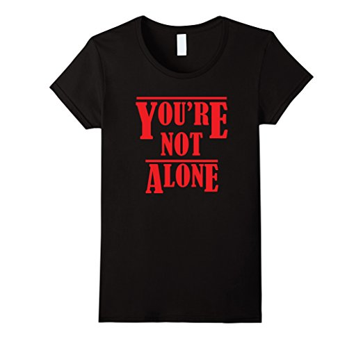 Stranger Things 'You're Not Alone' T-Shirt